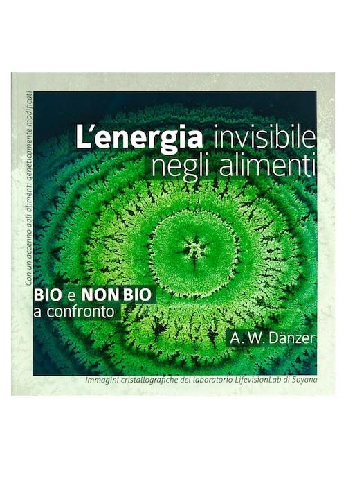 L'energia invisibile negli alimenti
